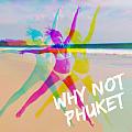 WHY NOT 普吉島