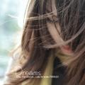 Dreams→逸